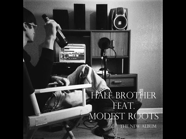 Indecent Exposure by Half Brother feat. Modest Roots