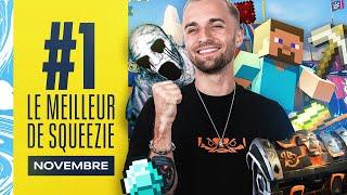 LE MEILLEUR DE SQUEEZIE #1 (Novembre)