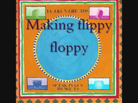Talking Heads   Speaking in tongues #2   Making flippy floppy