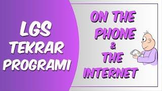 LGS Tekrar Programı | On The Phone & The Internet