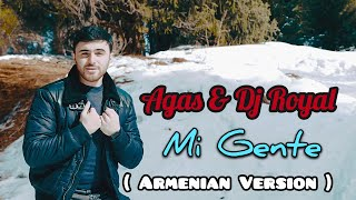 "Agas & DJ Royal - Mi Gente (Armenian Version ) Mashup "" Official Video "" 2018"
