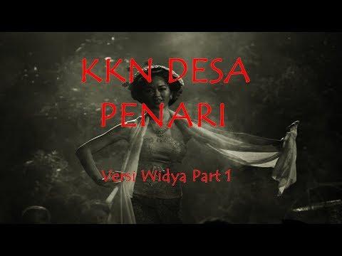 KKN DESA PENARI - CERITA HOROR TERBARU versi WIDYA 1