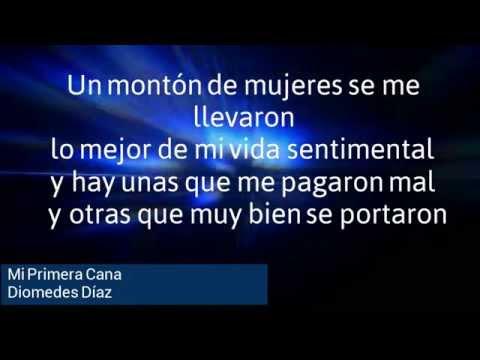 Mi Primera Cana (Letra) - Diomedes Díaz