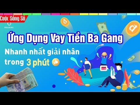 Vay Tiền Online Nhanh Chóng Dễ Dàng Với Ứng Dụng Ba Gang  📺 Cuộc Sống Số 📺