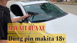 Máy xịt rửa xe dùng pin 18v