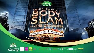 interview-คอนเสิร์ต-the-grandslam-live-bodyslam-with-the-orchestra