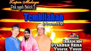 Irham HM - Tembilahan (Lagu daerah Tembilahan - Indragiri Hilir - Riau)
