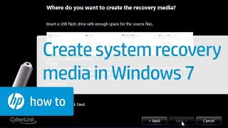 Creating System Recovery Media in Windows 7 for HP and Compaq Desktop PCs