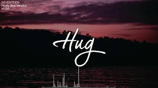 Download SEVENTEEN - Hug | Music Box/Lullaby Version Mp3