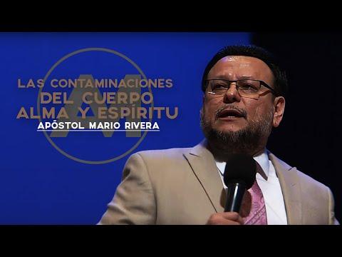 Apóstol Mario Rivera - Las Contaminaciones del Cuerpo, Alma y Espíritu - Martes, 30 de agosto, 2016