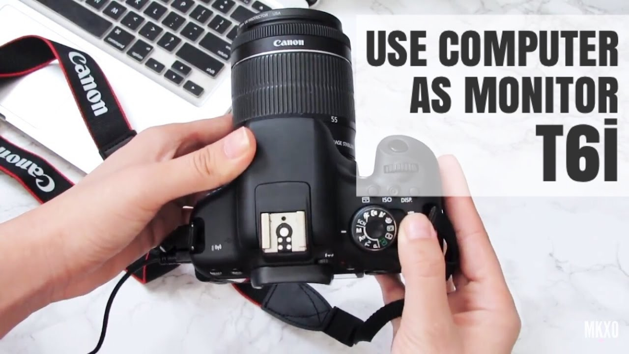 Canon DSLR's: How to Use Your Computer as a Monitor (T6i Demonstration)