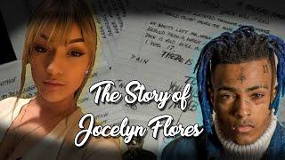 The Story Of Jocelyn Flores (ft. XXXTentacion)