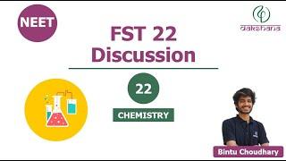 NEET | Chemistry | FST 22 | Bintu Choudhary