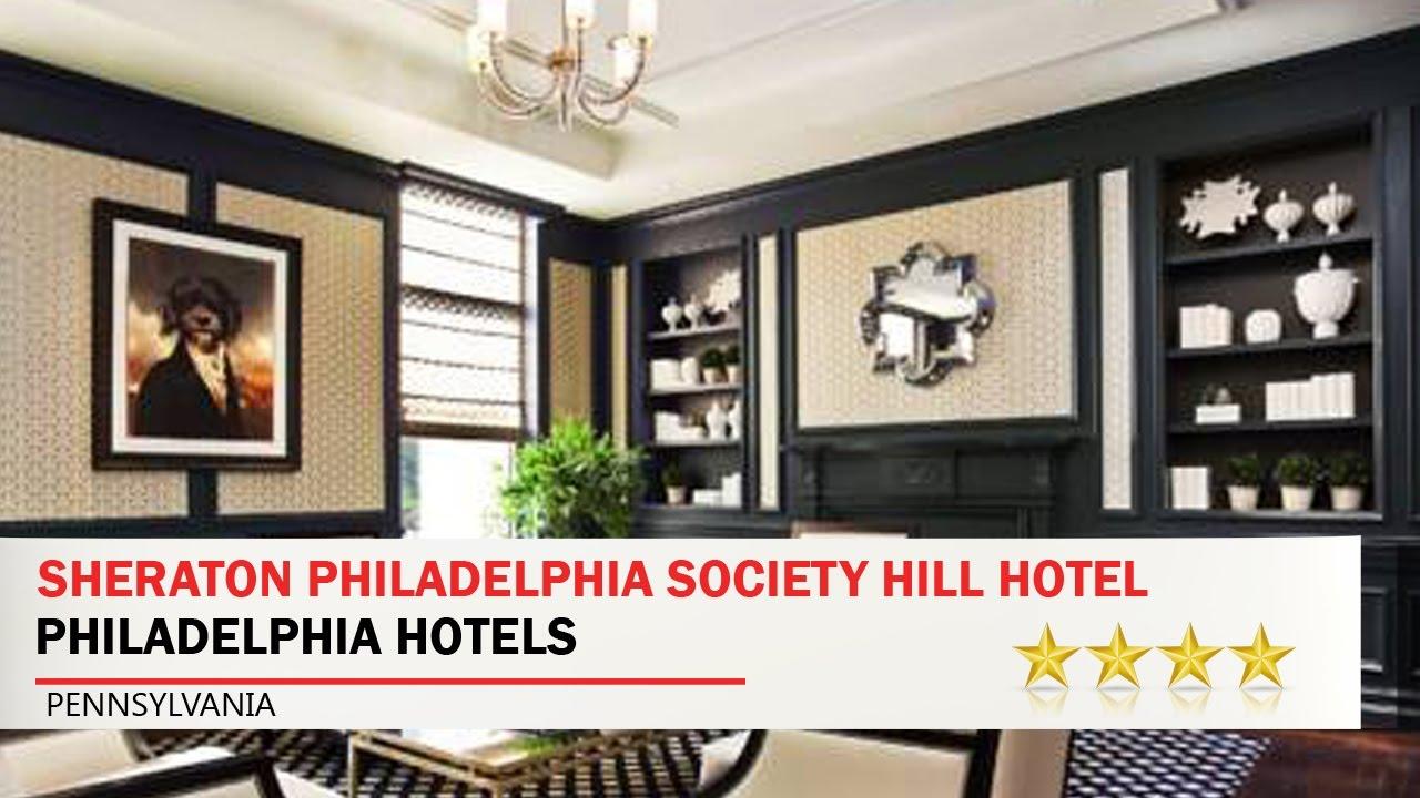 Sheraton Philadelphia Society Hill Hotel   Philadelphia Hotels, Pennsylvania