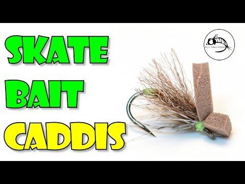 The Skate Bait - Skating CADDIS