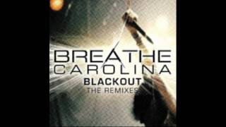 Breathe Carolina -  Blackout (Wideboys Remix)
