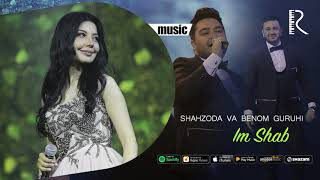 Shahzoda va Benom guruhi - Im Shab (music version)