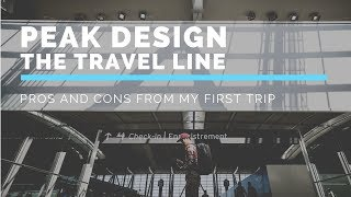 PROS and CONS for the Peak Design Travel Line Backpack and Pouches