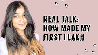 How I made mỳ first 1 Lakh as a freelancer at 20 ! (real , raw experience)