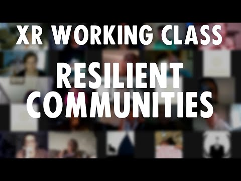 XR Working Class | Resilient Communities | August 2020