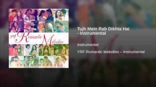 Tujh Mein Rab Dikhta Hai - Instrumental