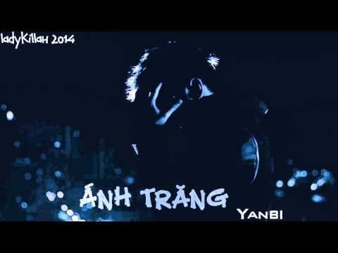 AUDIO   Ánh Trăng (Everyday)   Yanbi
