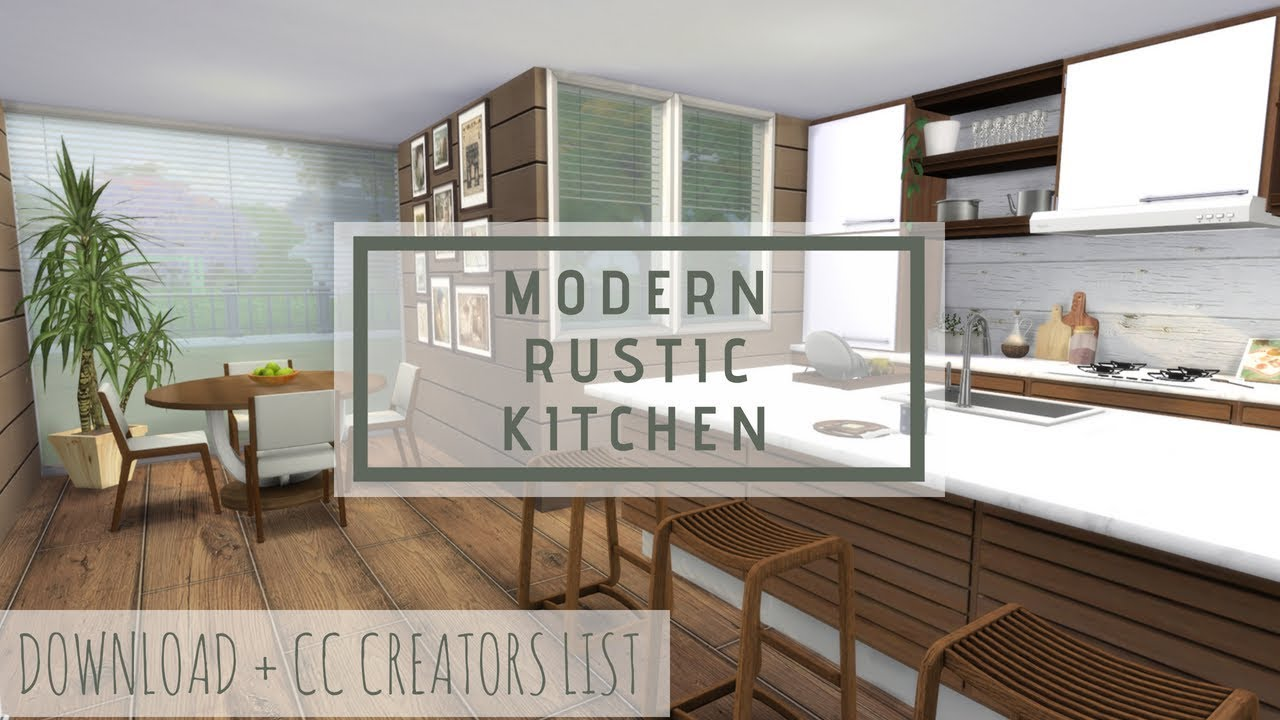 Sims 4 modern rustic kitchen download cc creators list full tour