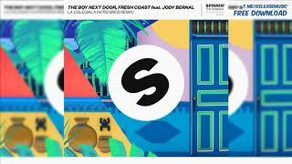 The Boy Next Door Fresh Coast Jody Bernal Feat Jody Bernal La Colegiala Afro Bros Remix
