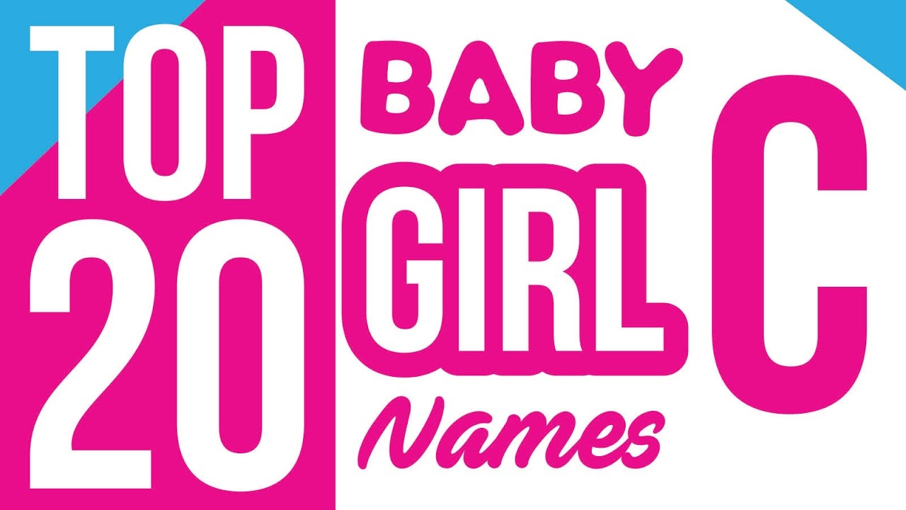 Baby Girl Names Start With C Name For Girls Unique