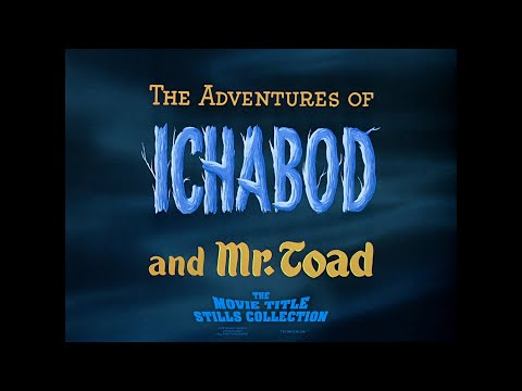 The Adventures Of Ichabod And Mr  Toad (1949) Title Sequence