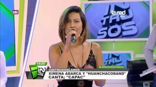 """Ximena Abarca junto a Huanchacoband nos canta """"Capac"""""""