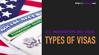 Video U.S. Immigration and Visas: Types of visas download MP3, 3GP, MP4, WEBM, AVI, FLV Juni 2018