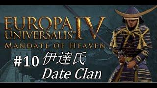 EU4 - Mandate of Heaven - Date Clan - Part 10