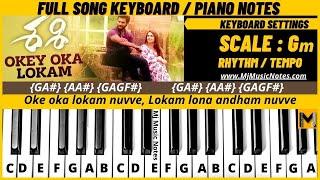 Oke oka lokam nuvve | piano notes | Keyboard notes |  Sashi Songs | Aadi | Sid Sriram | full notes