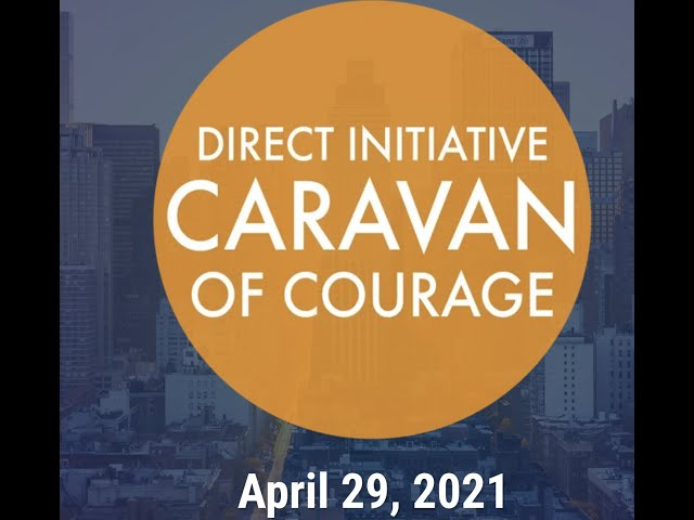 Gig workers join the Caravan of Courage April 29, 2021. Visit www.CaravanofCourage.worldfor details.