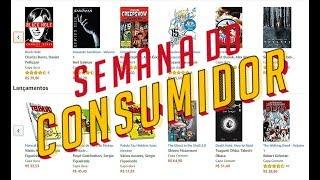 SEMANA DO CONSUMIDOR - Quadrinhos com descontos!!