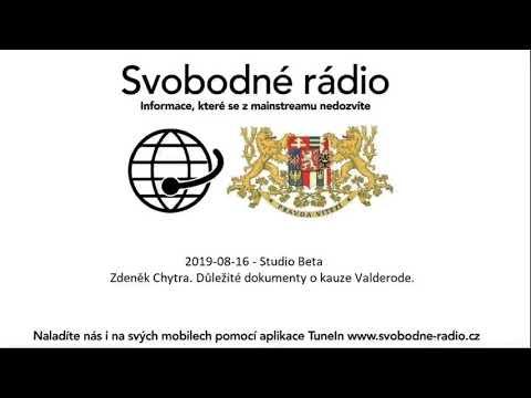 2019-08-16 - Studio Beta -  Zdeněk Chytra. Důležité dokumenty o kauze Valderode.