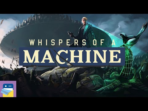 Whispers of a Machine: iOS / Android / PC Gameplay Part 1 (by Clifftop Games / Raw Fury)