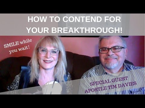 How to Contend for Your Breakthrough - Guest Apostle Tim Davies