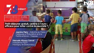 7/8 Le débat. Petit-déjeuner gratuit, cantine à 1 euro : efficace face à la pauvreté ?
