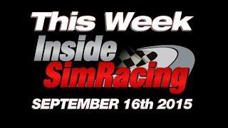 This Week Inside Sim Racing September 16th - LIVE !