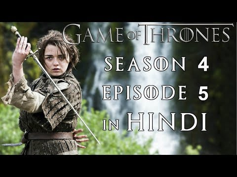 Game of Thrones Season 4 Episode 5 Explained in Hindi
