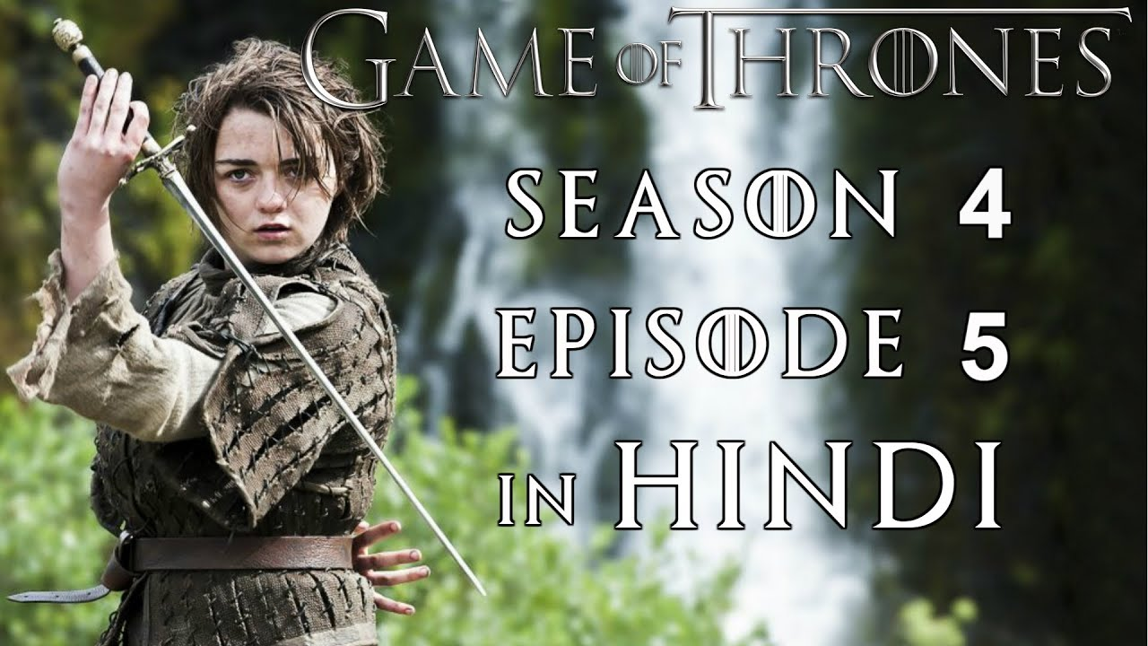 Game of Thrones Season 4 Episode 5 Explained in Hindi - YouTube