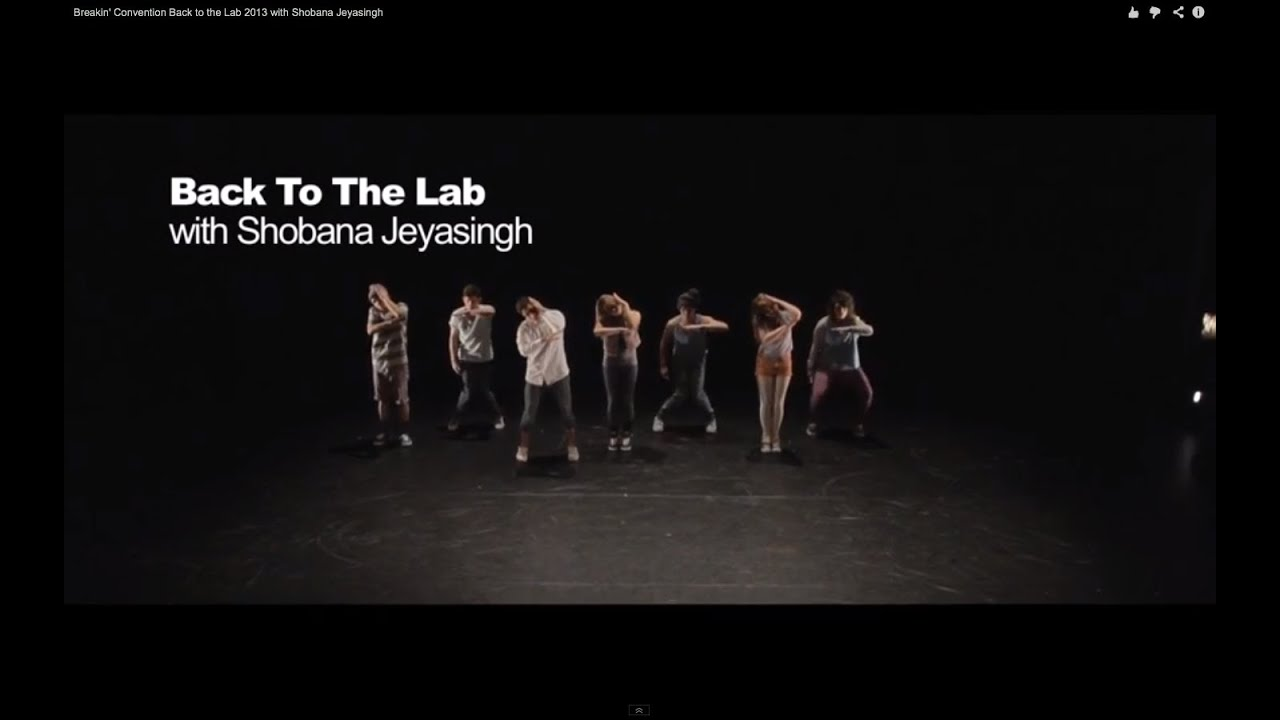 Breakin' Convention Back to the Lab 2013 with Shobana Jeyasingh