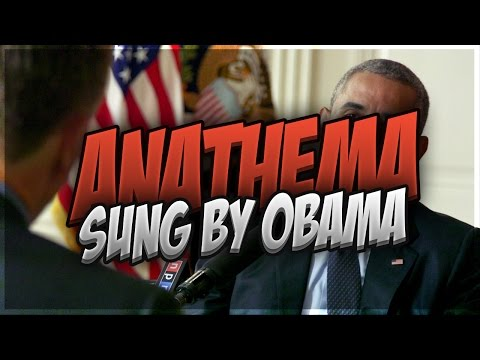 OBAMA SINGS ANATHEMA - TWENTY ONE PILOTS