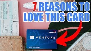 Capital One Venture Card (7 Reasons I want it NOW)