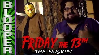 BLOOPERS from Friday the 13th: The Musical