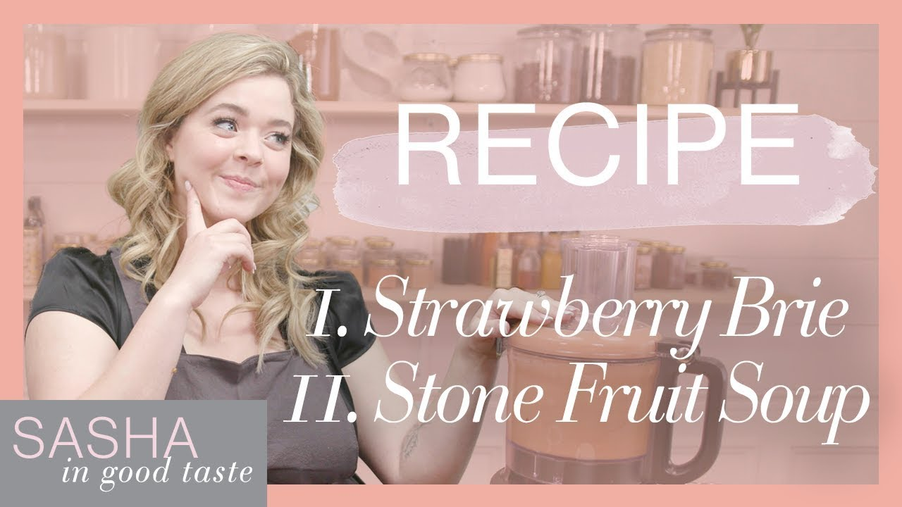 What I Eat (Party Edition): Soup & Sweets Recipes | Sasha In Good Taste | Sasha Pieterse Sheaffer