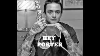 Johnny Cash - Hey Porter  (Rare