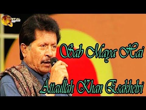 Sab Maya Hai | Attaullah Khan Esakhelvi | HD Video Song
